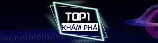 TOP 1 Khám Phá