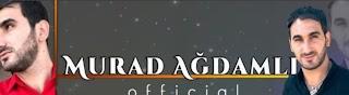 Murad Agdamli Official