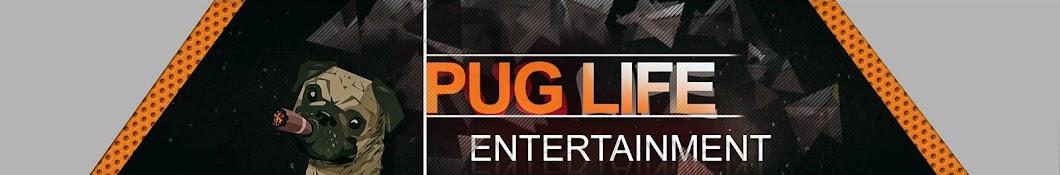 PugLife Entertainment