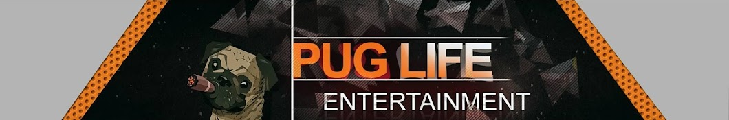 PugLife Entertainment