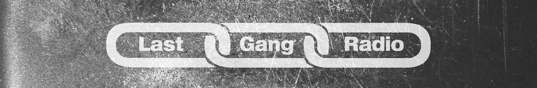 LastGangRadio