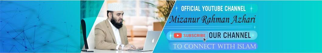 Mizanur Rahman Azhari Banner