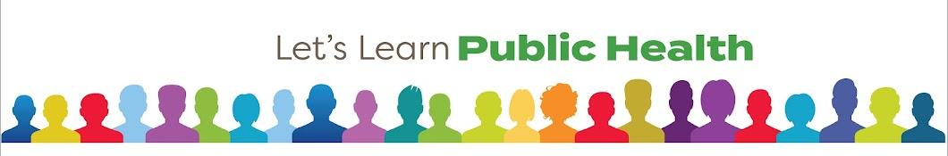 Let's Learn Public Health