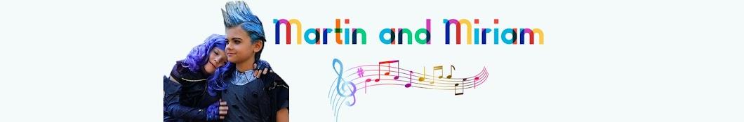Martin and Miriam