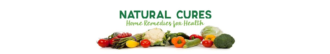 Natural Cures | Home Remedies for Health