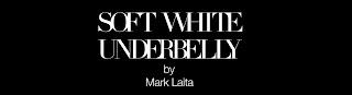 Soft White Underbelly