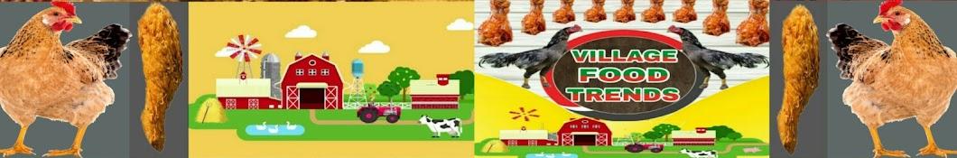 Village Food Trends