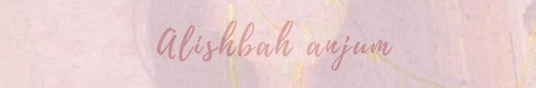 Alishbah Anjum