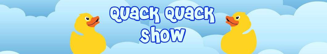 Quack Quack Show