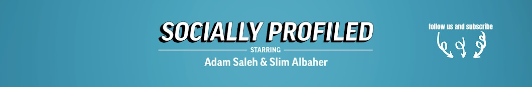 Socially Profiled with Adam and Slim