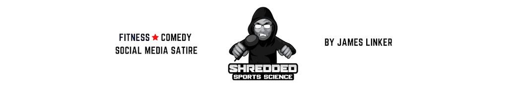 Shredded Sports Science