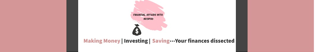 Financial Affairs With Nosipho Banner