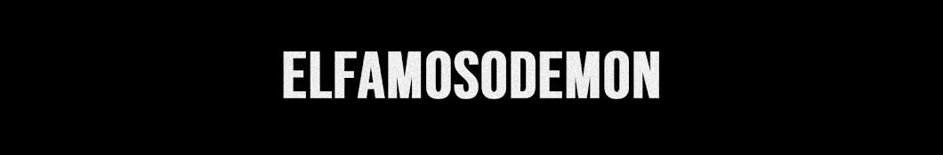 ElFamosoDemon Banner