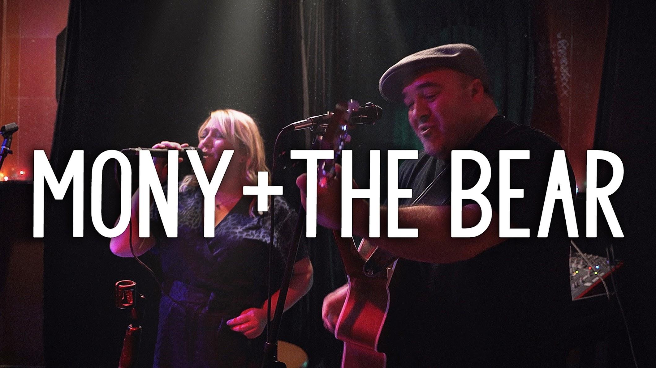 Mony And The Bear