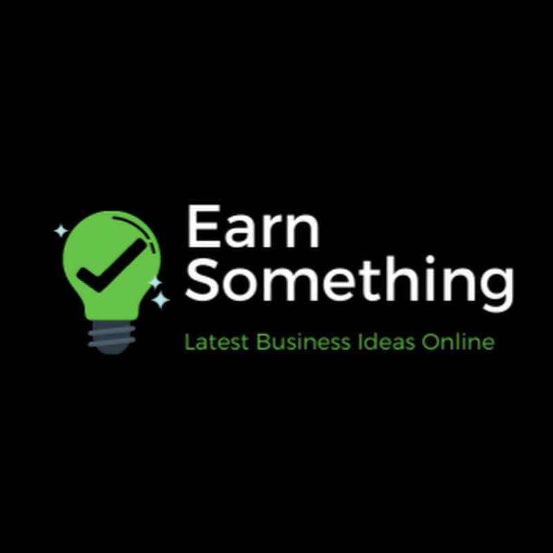Earn Something