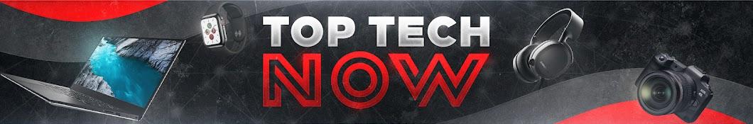 Top Tech Now Banner