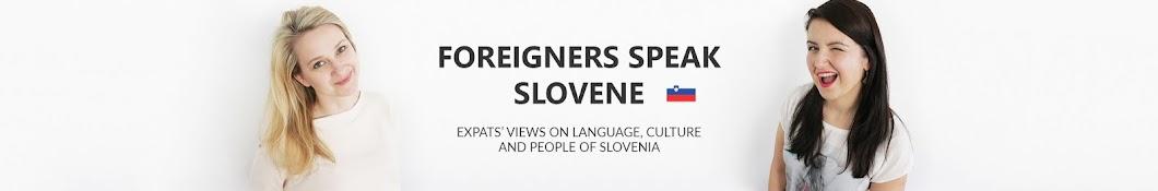 Foreigners Speak Slovene