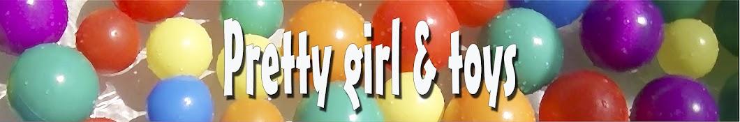 Pretty girl & toys
