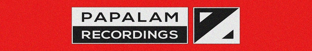 PAPALAM Recordings
