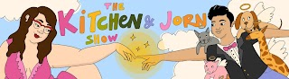 The Kitchen \u0026 Jorn Show