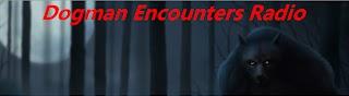 Dogman Encounters