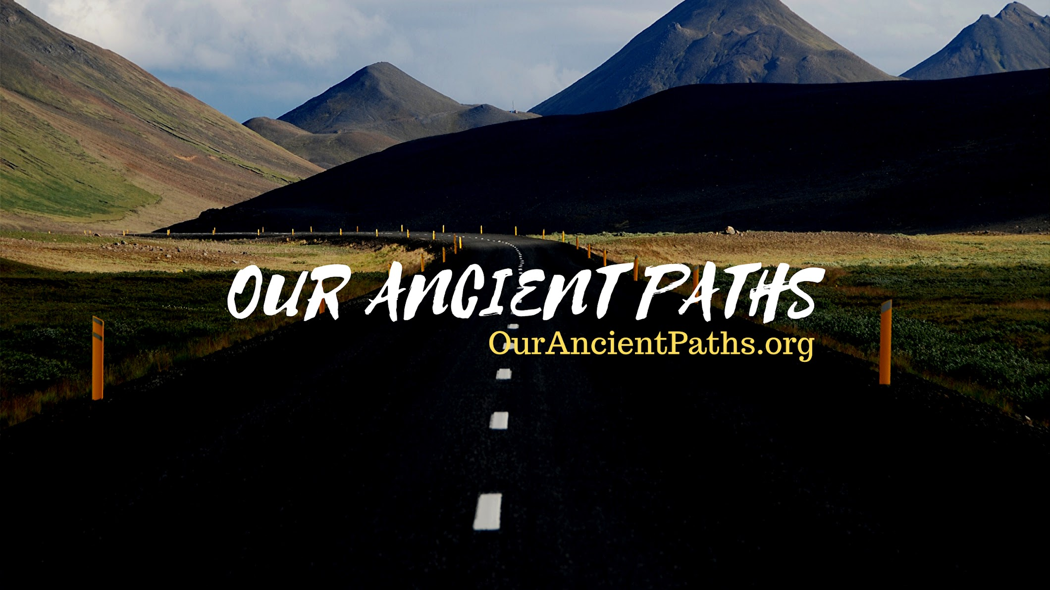 Our Ancient Paths