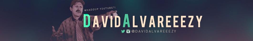 David Alvareeezy