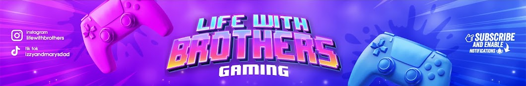 Life With Brothers Gaming