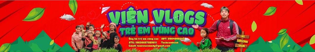 Viên Vlogs - Trẻ Em Vùng Cao