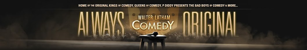 Walter Latham Comedy
