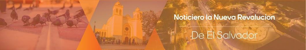 Noticiero la Nueva Revolucion De El Salvador