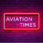 Aviation Times (aviation-times)