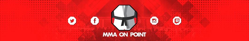 MMA On Point