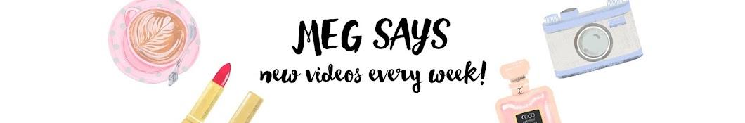 Meg Says