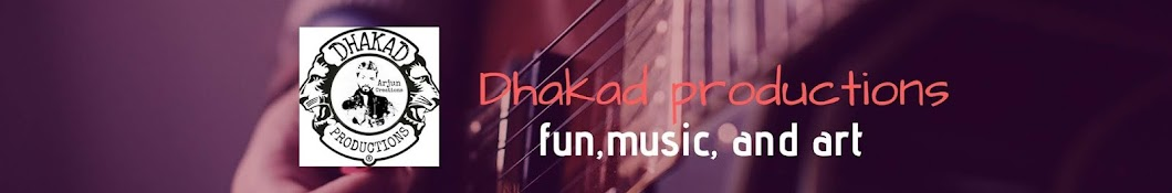 Dhakad Productions