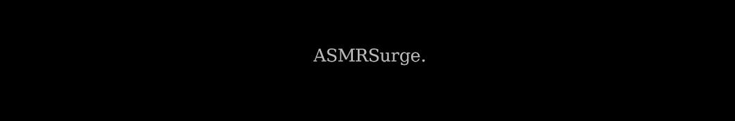 ASMRSurge