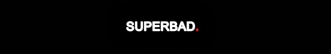Superbad.