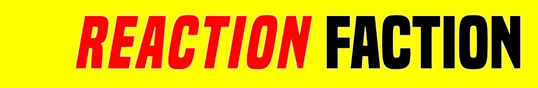 REACTION FACTION