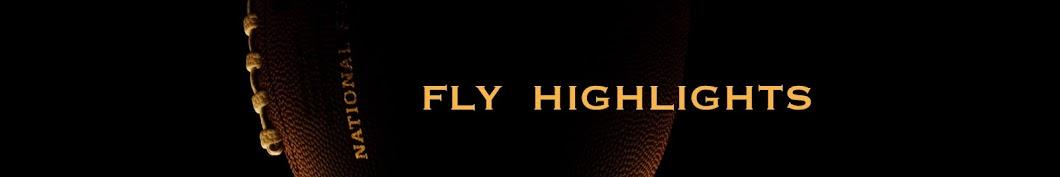 Fly Highlights