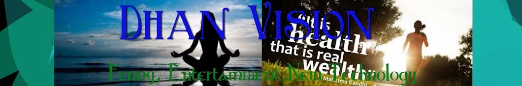 Dhan Vision