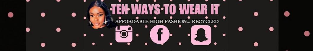 Ten Ways To Wear It Banner