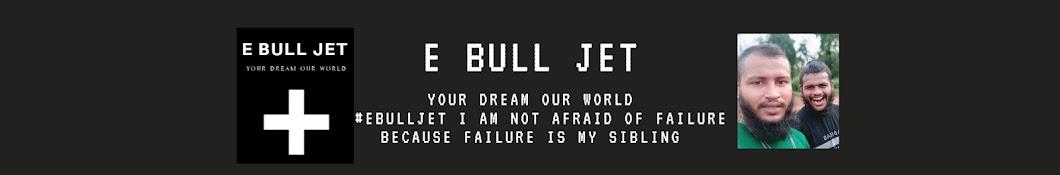 E BULL JET Banner
