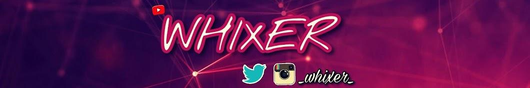 Whixer