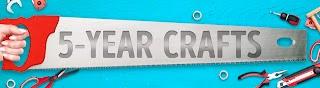 5-Year Crafts