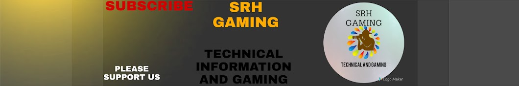 SRH GAMING AND TECHNICAL