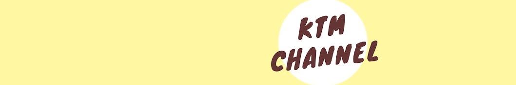 KTM CHANNEL