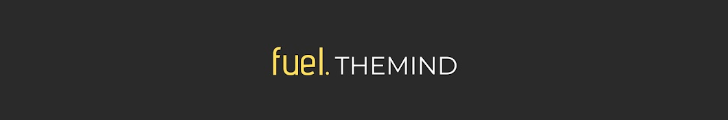 Fuel The Mind Banner