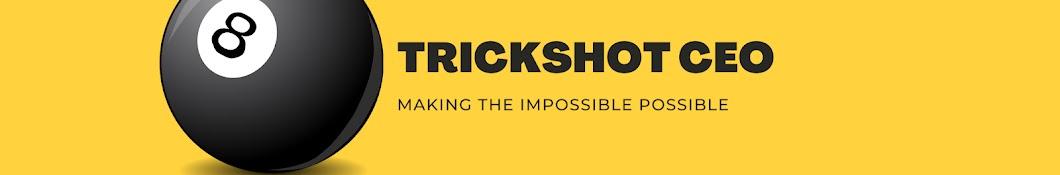 Trickshot CEO