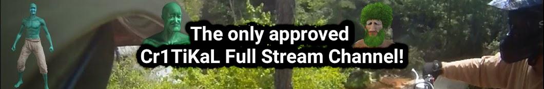 Cr1TiKaL Full Streams - Random Videos Banner