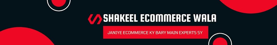 Shakeel eCommerce Wala Banner